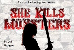 She Kills Monsters- This Weekend!