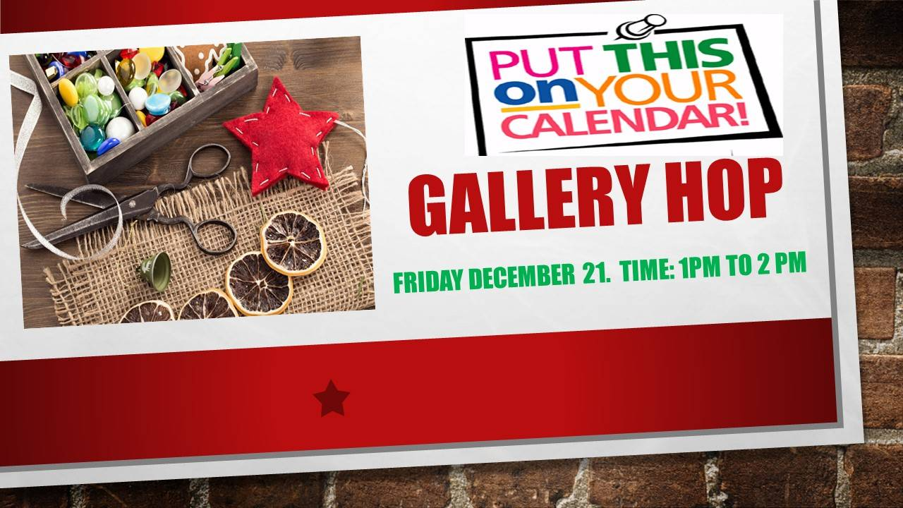 Gallery Hop Event