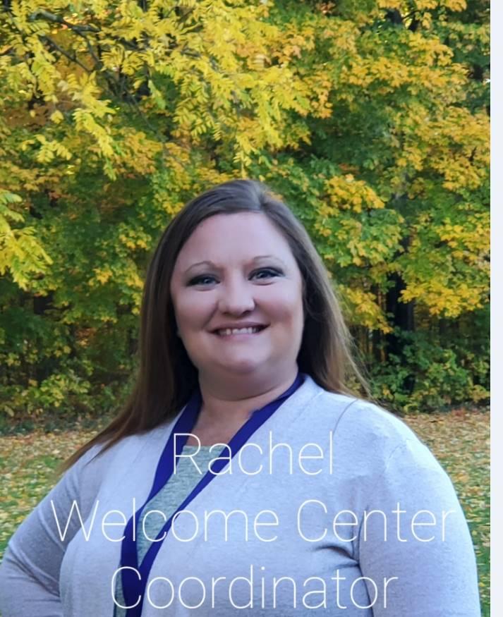 Rachel Welcome Center Coordinator