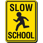 "street sign stating ""slow school"""