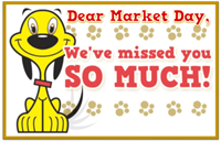 "postcard: ""Dear Market Day, We've missed you!"""